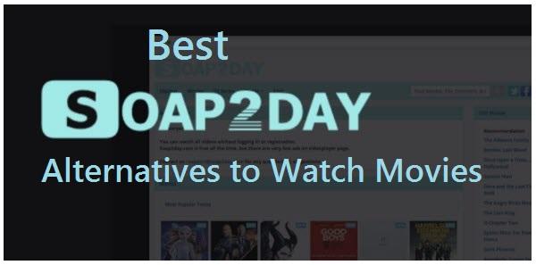 best soap2day alternatives